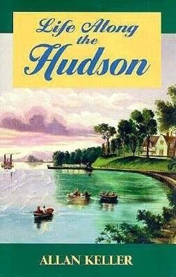 Life Along the Hudson als Buch (gebunden)