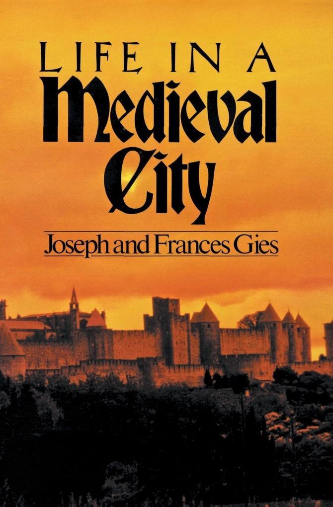 Life in a Medieval City als Buch (kartoniert)