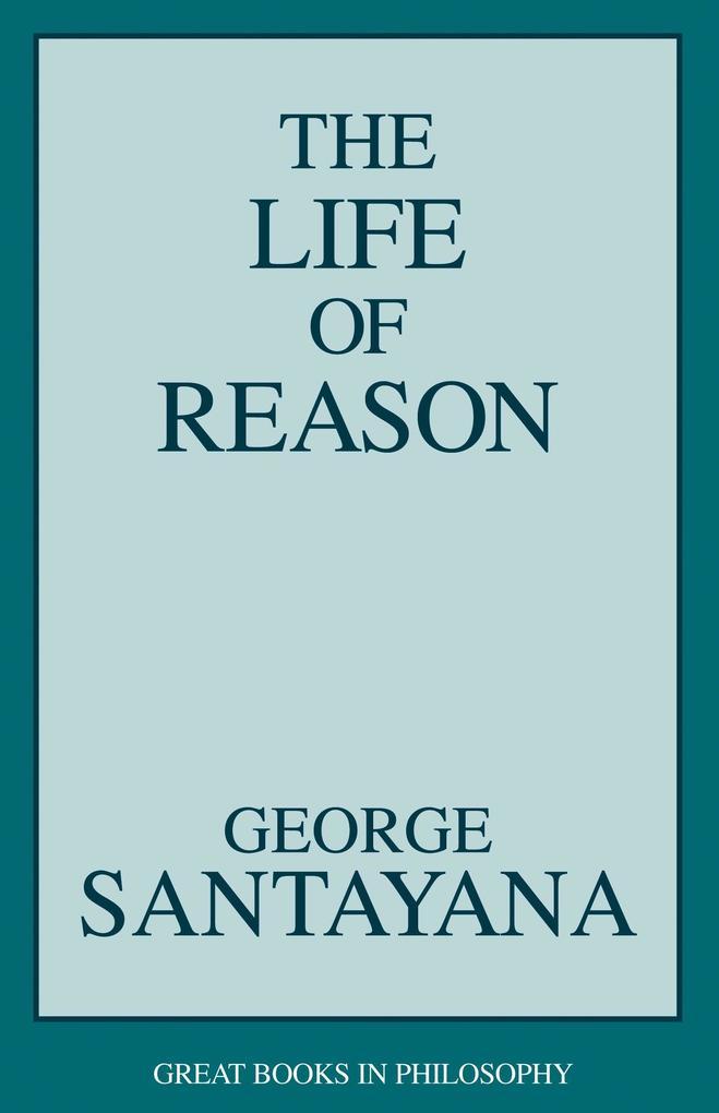 The Life of Reason als Taschenbuch