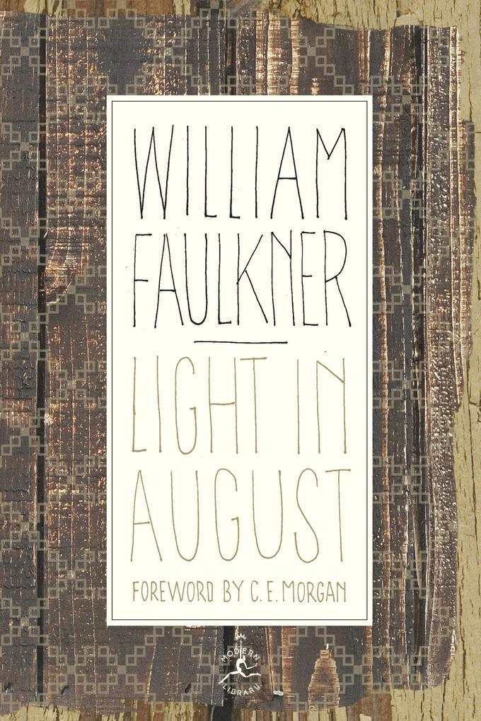 Light in August als Buch (gebunden)