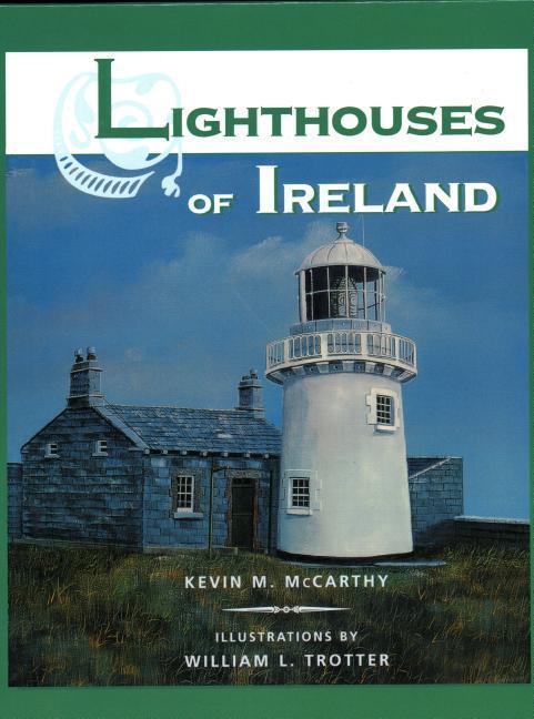 Lighthouses of Ireland als Buch (gebunden)