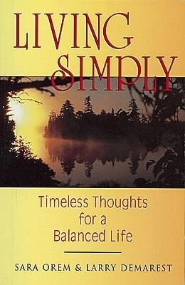 Living Simply: Timeless Thoughts for a Balanced Life als Taschenbuch
