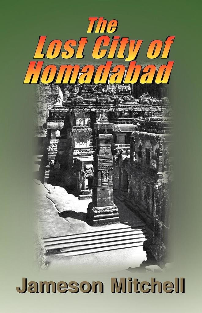 The Lost City of Homadabad als Taschenbuch