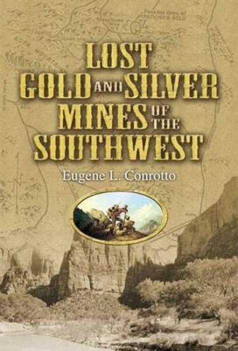 Lost Gold and Silver Mines of the Southwest als Taschenbuch