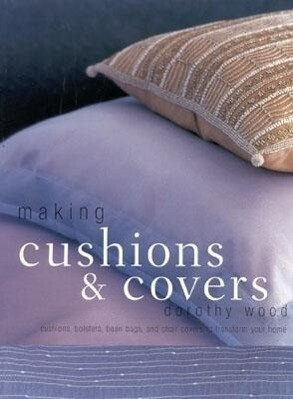 Making Cushions and Covers als Taschenbuch