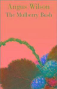 The Mulberry Bush als Buch (kartoniert)
