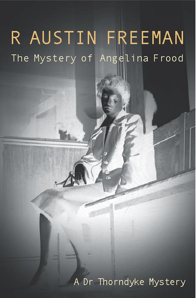 Mystery Of The Angelina Frood als Taschenbuch