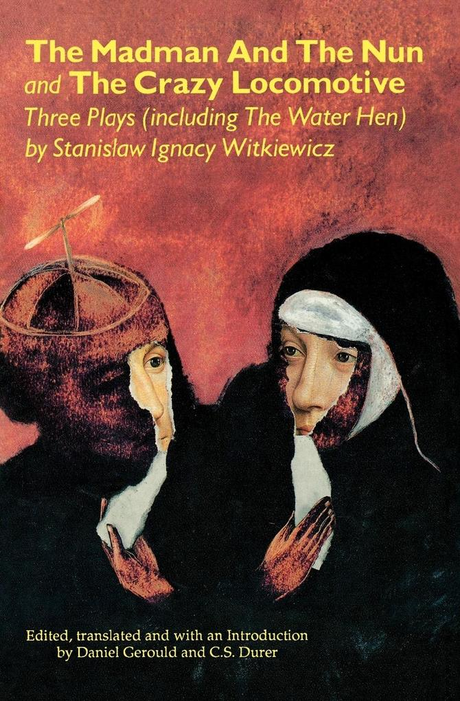 The Madman and the Nun and the Crazy Locomotive als Taschenbuch