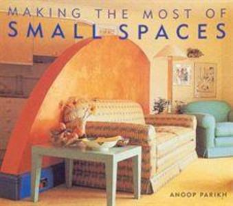 Making the Most of Small Spaces als Buch (gebunden)