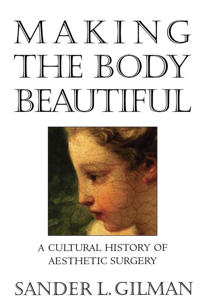 Making the Body Beautiful als Taschenbuch