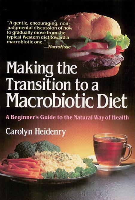 Making the Transition to a Macrobiotic Diet als Taschenbuch