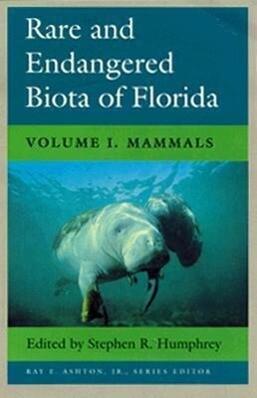 Rare and Endangered Biota of Florida: Vol. I. Mammals als Taschenbuch