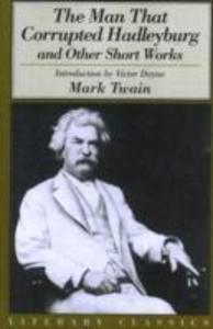 The Man That Corrupted Hadleyburg als Taschenbuch