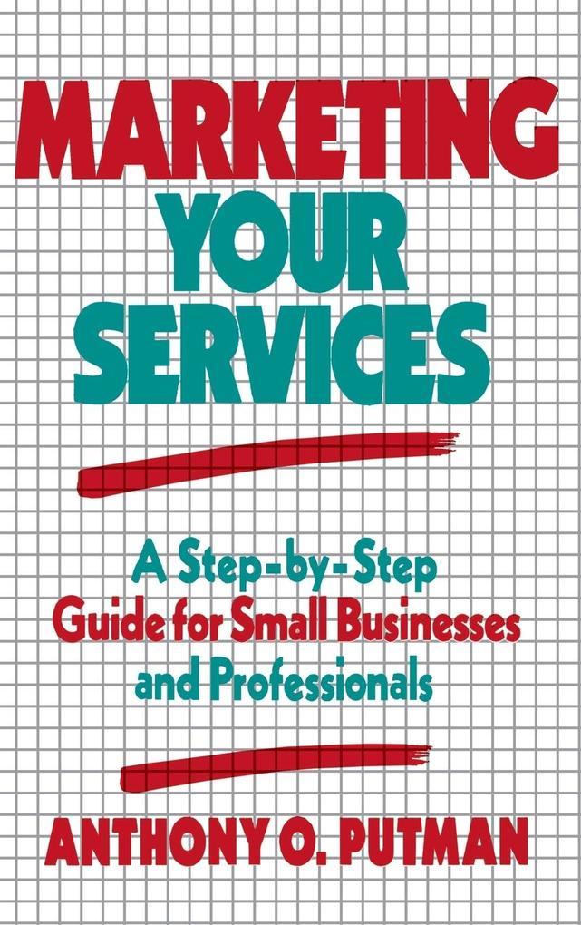Marketing Your Services als Buch (gebunden)