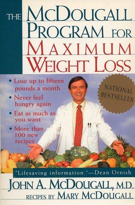 The McDougall Program for Maximum Weight Loss als Taschenbuch