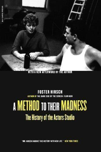 A Method to Their Madness: The History of the Actors Studio als Taschenbuch