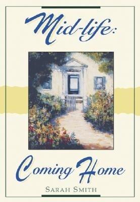 Mid-Life: Coming Home als Taschenbuch