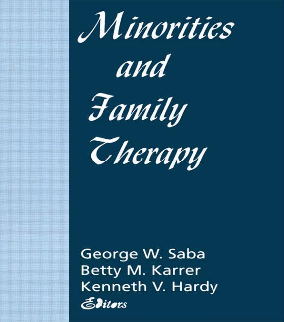 Minorities and Family Therapy als Taschenbuch