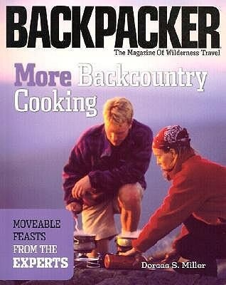 More Backcountry Cooking: Moveable Feasts from the Experts als Taschenbuch