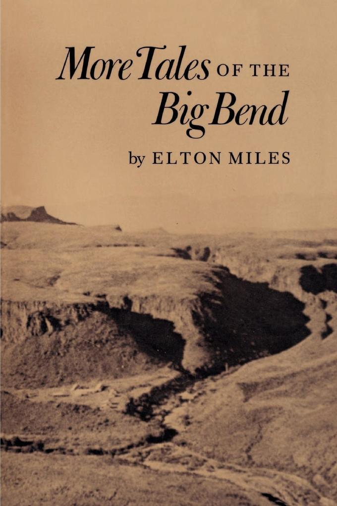 More Tales of the Big Bend als Taschenbuch