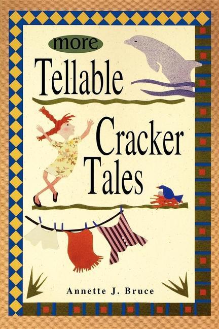 More Tellable Cracker Tales als Buch (gebunden)