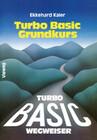 Turbo Basic-Wegweiser Grundkurs
