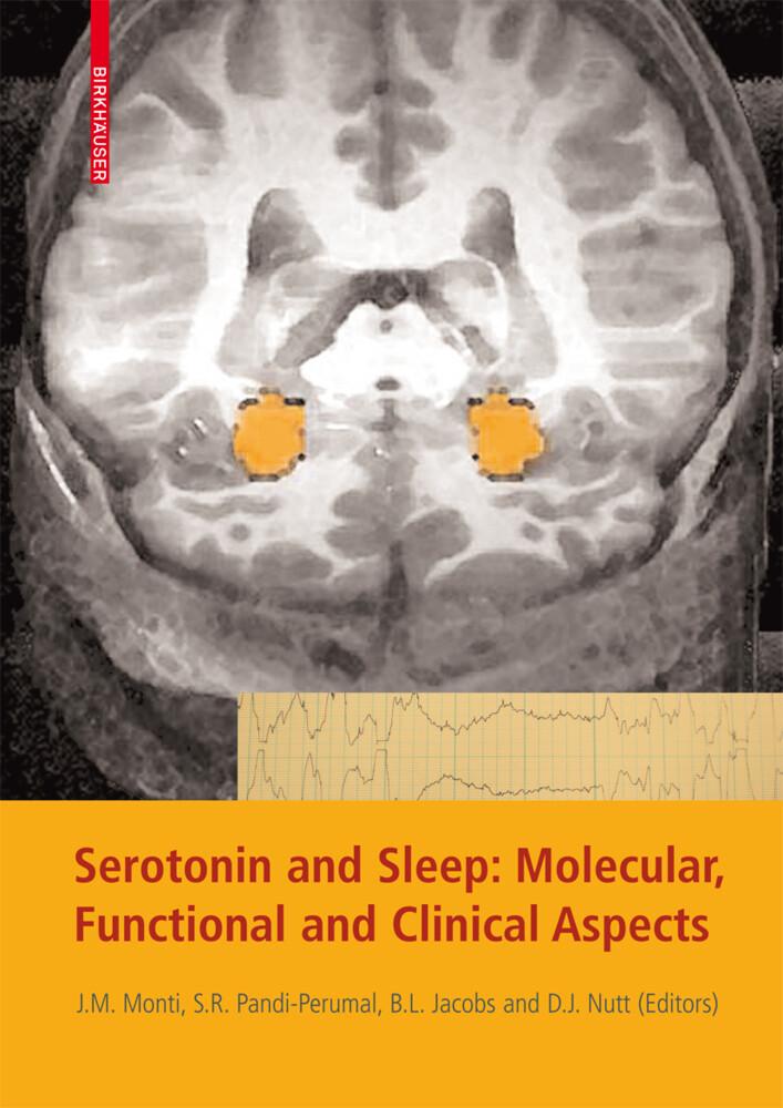 Serotonin and Sleep: Molecular, Functional and Clinical Aspects als Buch (gebunden)