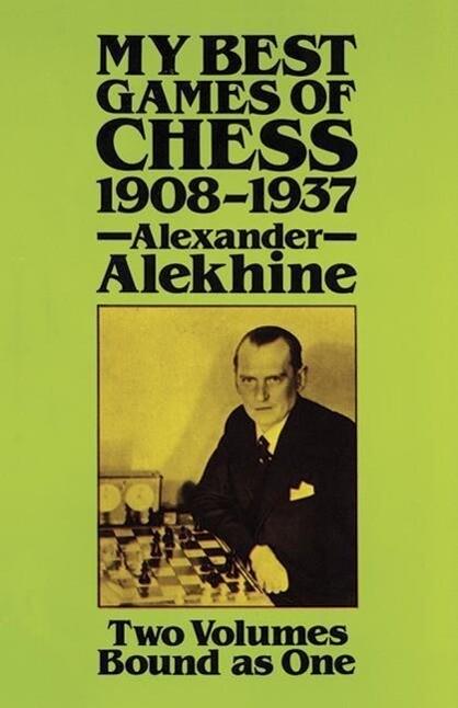 My Best Games of Chess, 1908?1937 als Taschenbuch