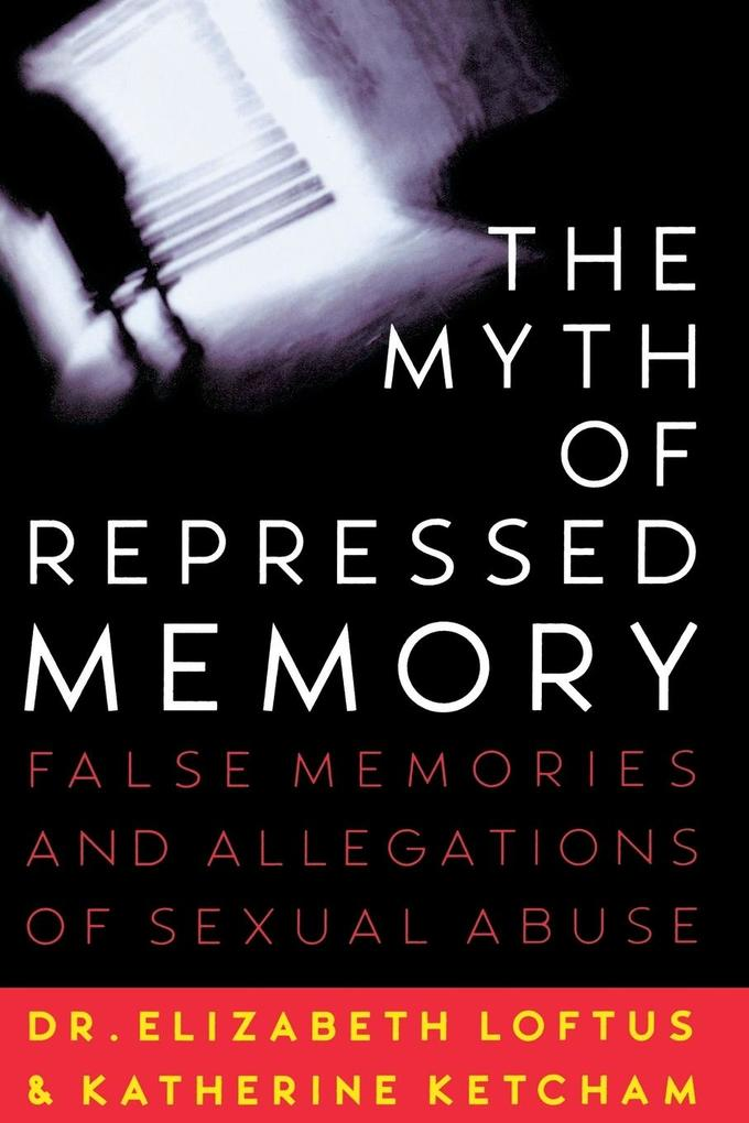 The Myth of Repressed Memory als Buch (kartoniert)