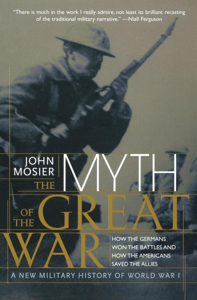 The Myth of the Great War: A New Military History of World War I als Taschenbuch