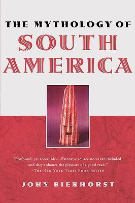 The Mythology of South America with a new afterword als Taschenbuch
