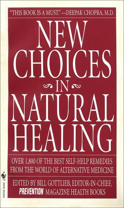 New Choices in Natural Healing als Taschenbuch