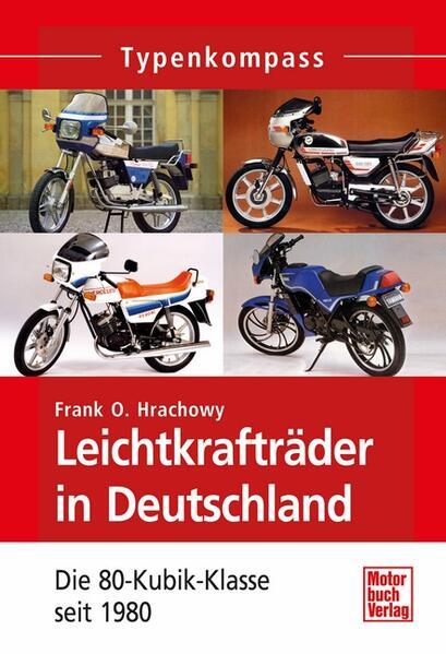 Leichtkrafträder in Deutschland als Buch (kartoniert)
