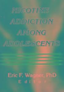 Nicotine Addiction Among Adolescents als Taschenbuch