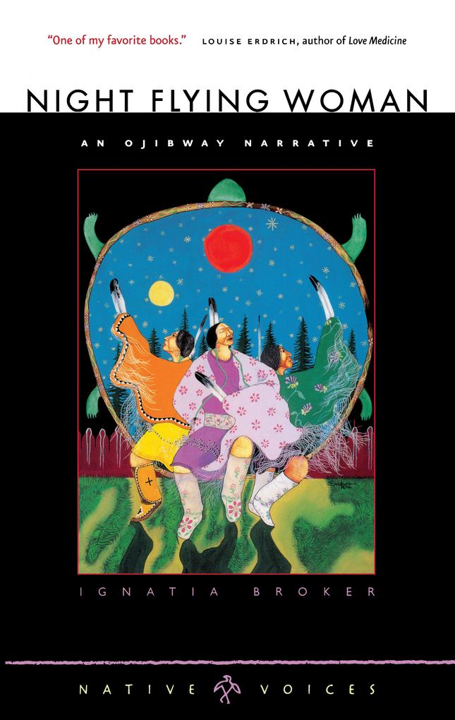 Night Flying Woman: An Ojibway Narrative als Taschenbuch