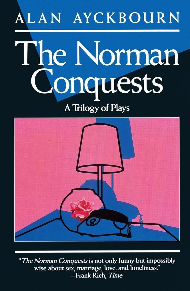 Norman Conquests: Table Manners; Living Together; Round and Round in the Garden als Taschenbuch