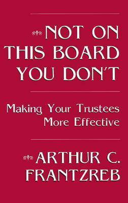 Not on This Board You Don't als Buch (gebunden)
