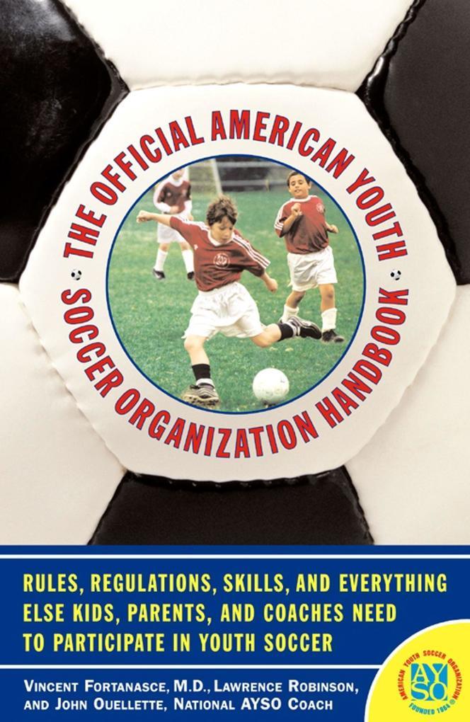The Official American Youth Soccer Organization Handbook als Taschenbuch