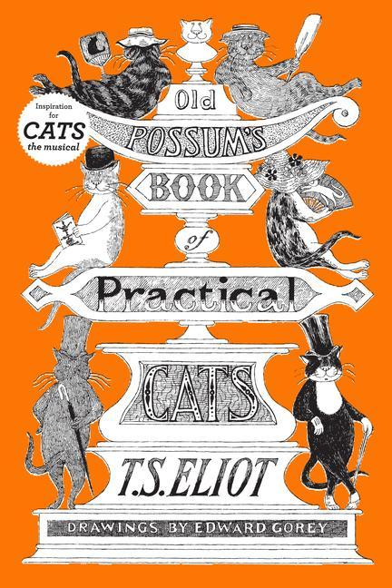 Old Possum's Book of Practical Cats, Illustrated Edition als Buch (gebunden)