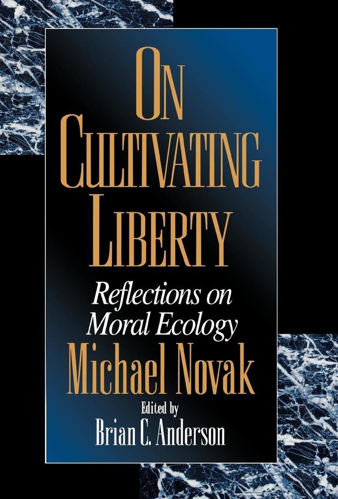 On Cultivating Liberty als Buch (gebunden)