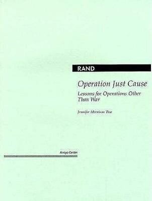 Operation Just Cause: Lessons for Operations Other Than War als Taschenbuch