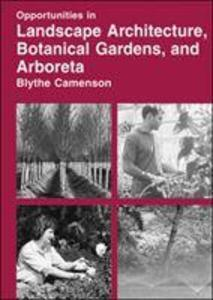 Opportunities in Landscape Architecture, Botanical Gardens, and Arboreta Careers als Buch (gebunden)