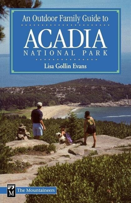 An Outdoor Family Guide to Acadia National Park als Taschenbuch