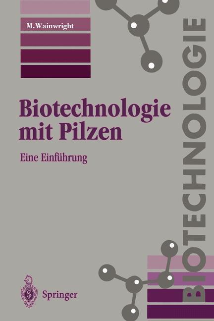 Biotechnologie mit Pilzen als Buch (kartoniert)