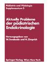 Aktuelle Probleme der pädiatrischen Endokrinologie