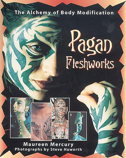 Pagan Fleshworks als Taschenbuch