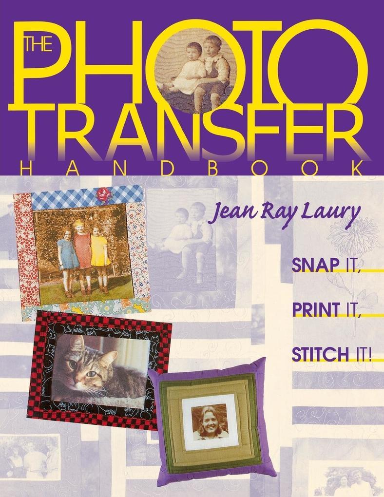 Photo Transfer Handbook - The -Print on Demand Edition als Taschenbuch