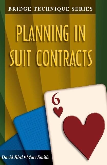 Bridge Technique 6: Planning in Suit Contracts als Taschenbuch