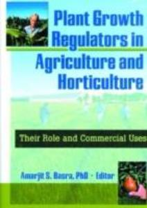 Plant Growth Regulators in Agriculture and Horticulture als Taschenbuch