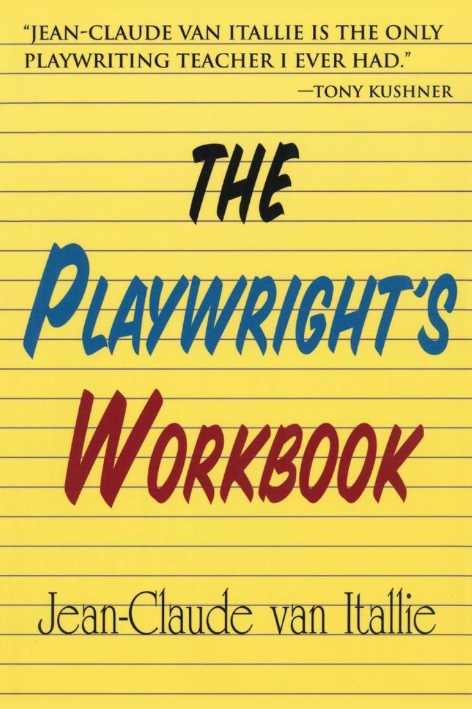 The Playwright's Workbook als Taschenbuch